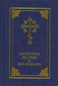 Orthodox Prayers of Old England